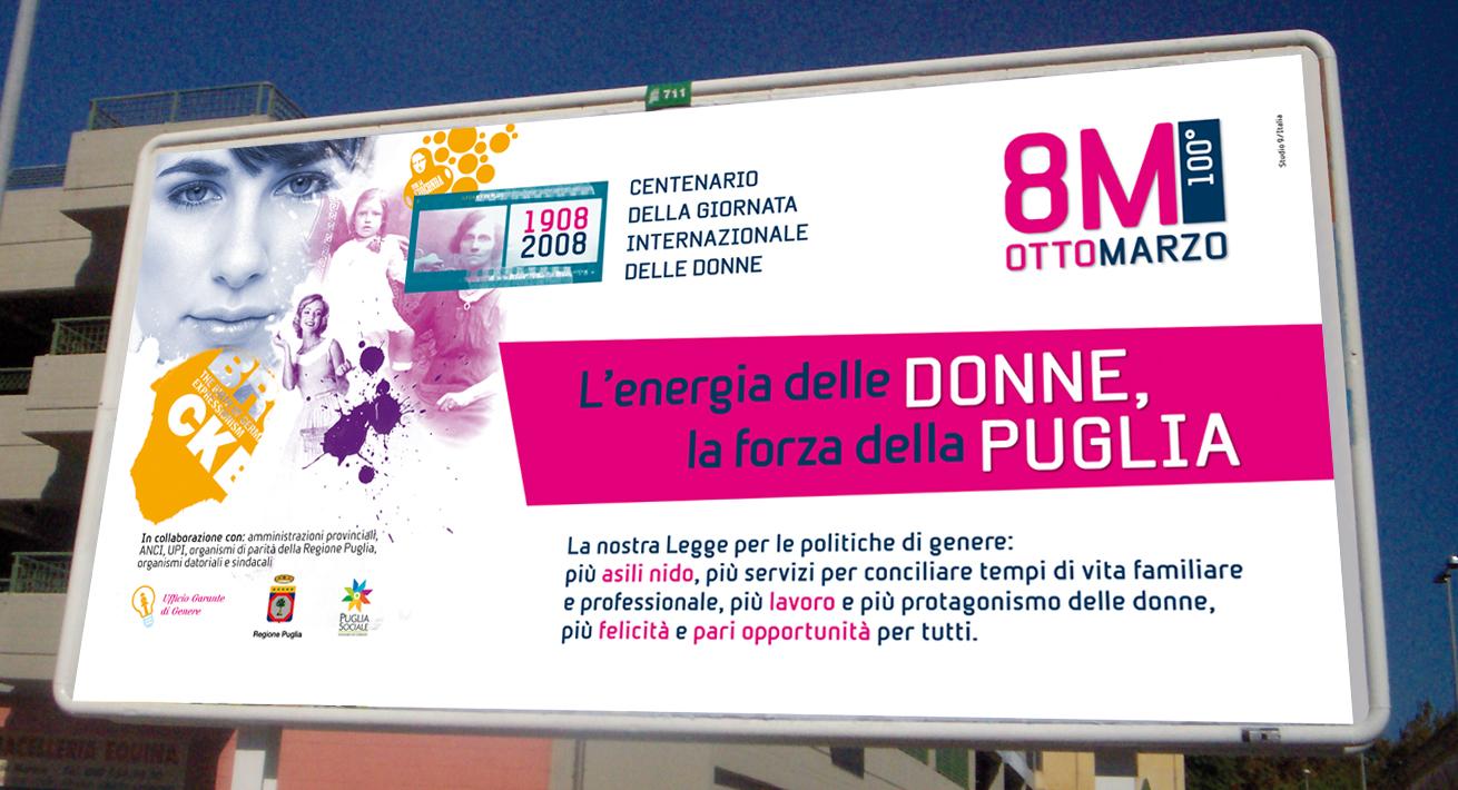 Campagna celebrativa Centenario 8 Marzo - Assessorato alla Solidarietà / Regione Puglia